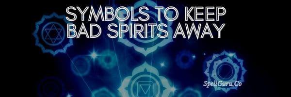 Symbols to Keep Bad Spirits Away