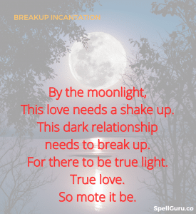 breakup incantation