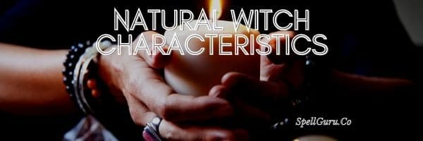 Natural Witch Characteristics