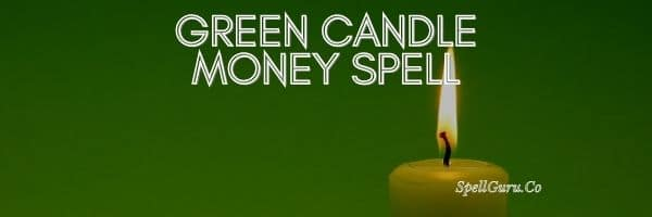 Green Candle Money Spell