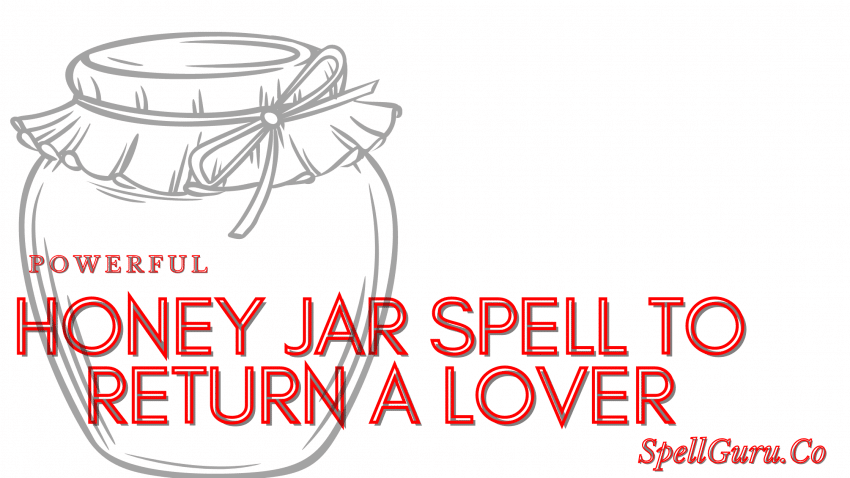 Honey Jar Spell to Return a Lover