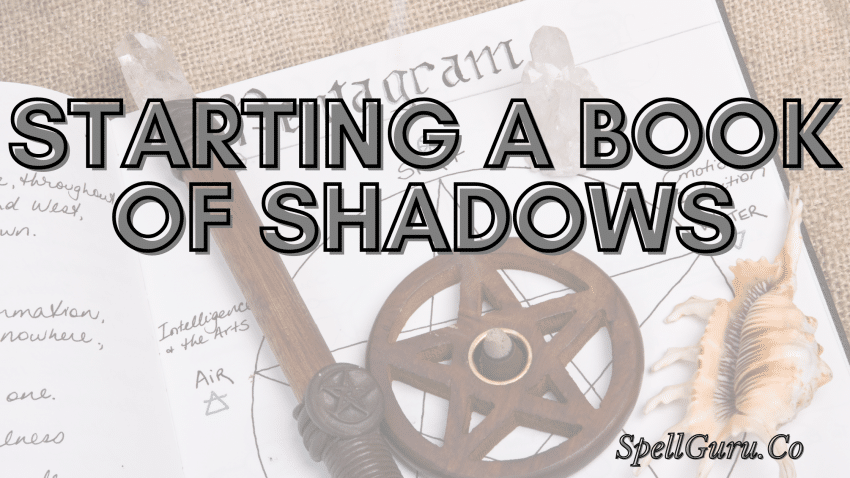 How to start a book of shadows
