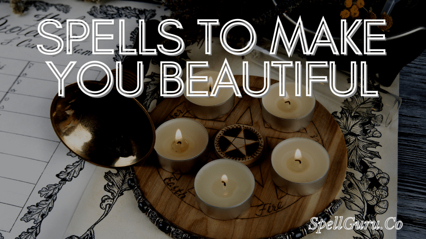 Spells to Make You Beautiful